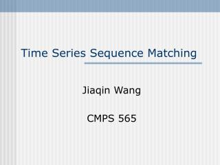 Time Series Sequence Matching