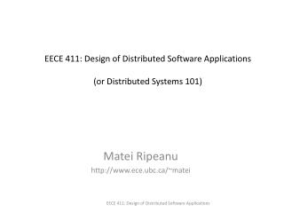 EECE 411: Design of Distributed Software Applications (or Distributed Systems 101)