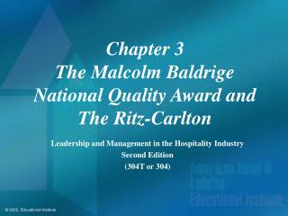 Chapter 3 The Malcolm Baldrige National Quality Award and The Ritz-Carlton