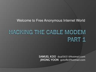 HACKING THE CABLE MODEM PART 1
