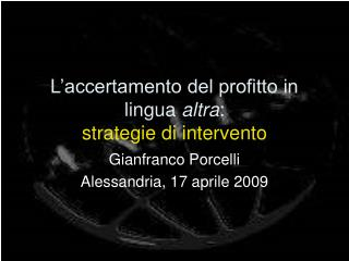 L'accertamento del profitto in lingua  altra :  strategie di intervento