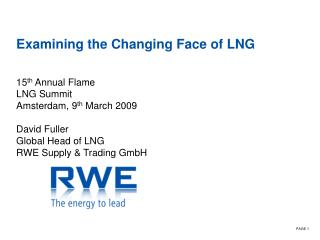 Examining the Changing Face of LNG