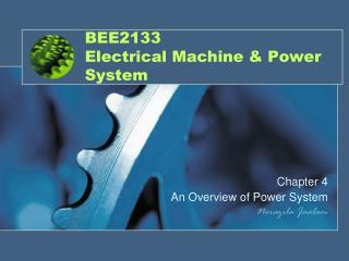 BEE2133  Electrical Machine & Power System