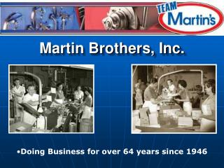Martin Brothers, Inc.