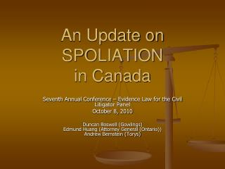 An Update on  SPOLIATION  in Canada