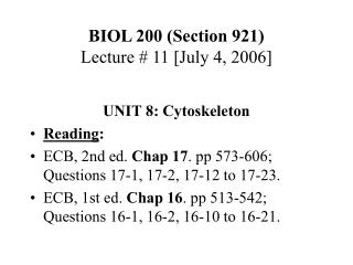 BIOL 200 (Section 921) Lecture # 11 [July 4, 2006]