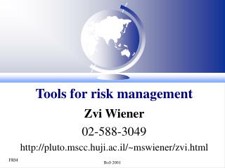 Tools for risk management