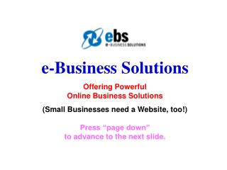 e-Business Solutions Offering Powerful  Online Business Solutions