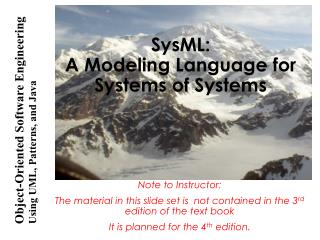 SysML: A Modeling Language for Systems of Systems