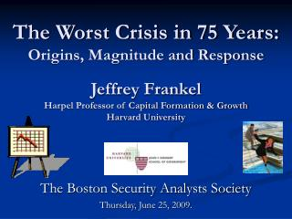 The Boston Security Analysts Society Thursday, June 25, 2009.