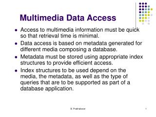 Multimedia Data Access