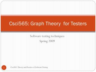 Csci565: Graph Theory  for Testers