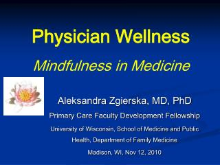 Physician Wellness Mindfulness in Medicine
