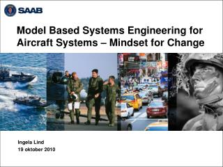 Model Based Systems Engineering for Aircraft Systems – Mindset for Change