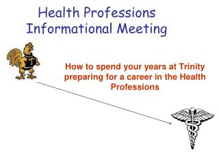 Health Professions Informational Meeting