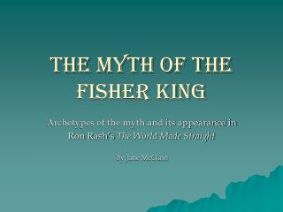 The Myth of the Fisher King