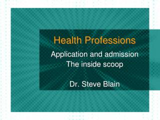 Health Professions
