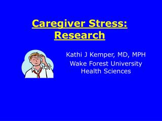 Caregiver Stress: Research