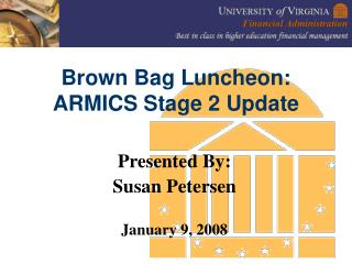 Brown Bag Luncheon:  ARMICS Stage 2 Update