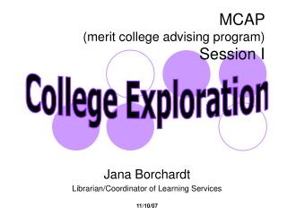 MCAP  (merit college advising program) Session I