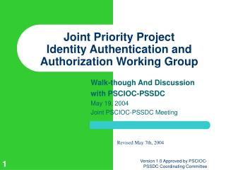 Joint Priority Project Identity Authentication and Authorization Working Group