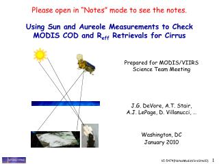 Using Sun and Aureole Measurements to Check MODIS COD and R eff  Retrievals for Cirrus
