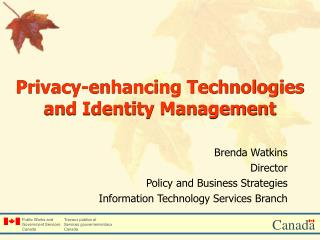 Privacy-enhancing Technologies and Identity Management