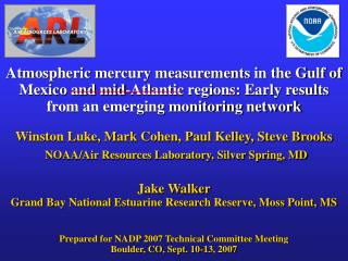 Atmospheric mercury measurements in the Gulf of Mexico and mid-Atlantic regions: Early results from an emerging monitori