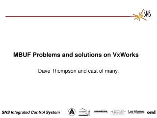 MBUF Problems and solutions on VxWorks