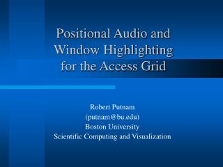Positional Audio and  Window Highlighting  for the Access Grid