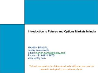 Introduction to Futures and Options Markets in India