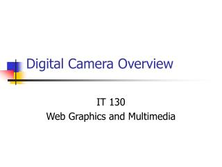 Digital Camera Overview