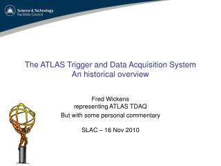 The ATLAS Trigger and Data Acquisition System An historical overview