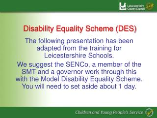Disability Equality Scheme (DES)