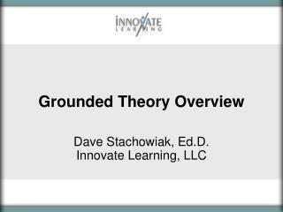 Grounded Theory Overview