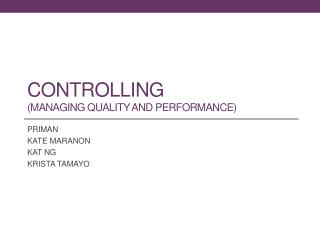 CONTROLLING (MANAGING QUALITY AND PERFORMANCE)