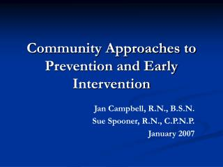 Community Approaches to Prevention and Early Intervention