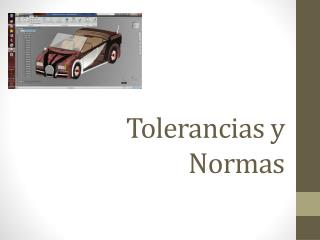 Tolerancias y Normas
