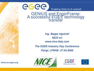 GENIUS and EnginFrame: A successful EGEE technology transfer