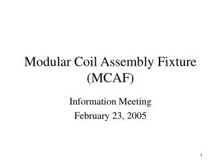 Modular Coil Assembly Fixture (MCAF)