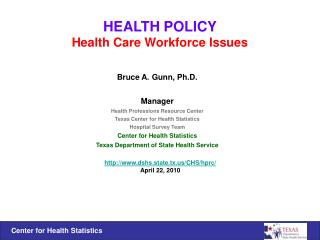 HEALTH POLICY Health Care Workforce Issues