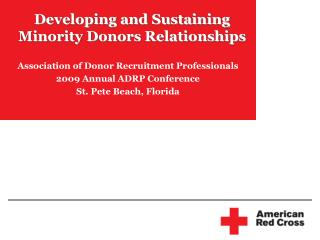 Developing and Sustaining  Minority Donors Relationships