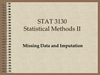 STAT 3130 Statistical Methods II