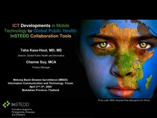 ICT Developments  in Mobile Technology  for Global Public Health:  InSTEDD  Collaboration Tools