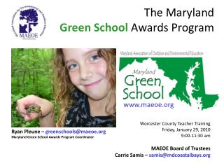 The Maryland  Green School Awards Program
