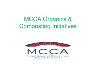 MCCA Organics & Composting Initiatives