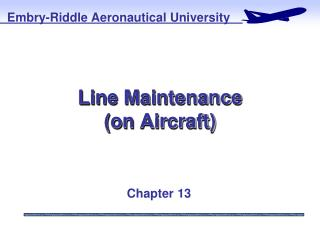 Line Maintenance (on Aircraft)