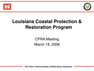 Louisiana Coastal Protection & Restoration Program CPRA Meeting March 19, 2008