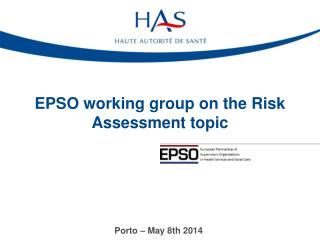 EPSO working group on the Risk Assessment topic