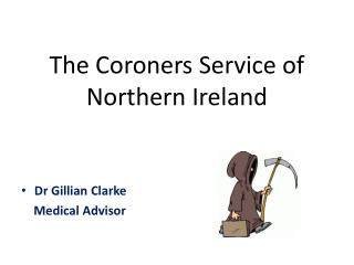The Coroners Service of Northern Ireland